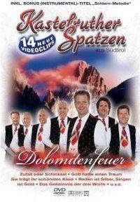 Cover Kastelruther Spatzen - Dolomitenfeuer [DVD]